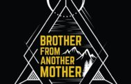 May 5, 2019: Brother From Another Mother
